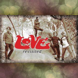 Love Revisited ft. Johnny Echols