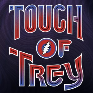 Touch of Trey: Grateful Dead & Phish Tribute Night