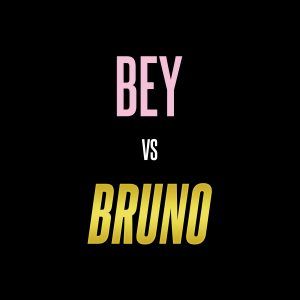 Bey vs Bruno: A Live Music Experience